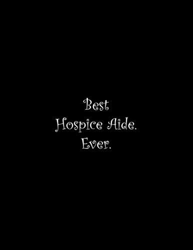 Best Hospice Aide. Ever: Line Notebook Handwriting Practice Paper Workbook