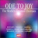 Ode to Joy: The World's Greatest Choruses