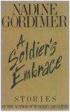 A Soldier's Embrace, Nadine Gordimer, 0670656380