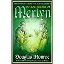 The Lost Books of Merlyn 1st (first) edition Text Only