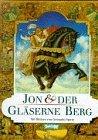 Jon und der gläserne Berg