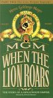 When the Lion Roars: Part Two - The Lion Reigns Supreme [VHS]
