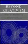 Beyond Relativism 9780874516340