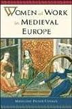 Women at Work in Medieval Europe, Madeleine Pelner Cosman, 0816045666