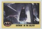Batman in the Belfry (Trading Card) 1989 Topps Batman - [Base] #231