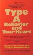 Type A Behavior and Your Heart