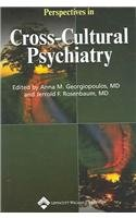 Perspectives in Cross-Cultural Psychiatry