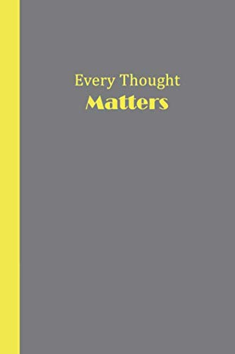 Sketch Journal: Every Thought Matters