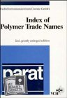 Parat Index of Polymer Trade Names, , 352728382X