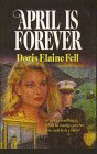 April Is Forever, Doris Elaine Fell, 0786213620