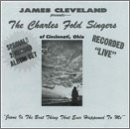 Jesus Is the Best Thing 1 (The Best Of James Cleveland)