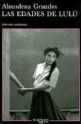 Las Edades de Lulu (Coleccion Andanzas) (Spanish Edition)
