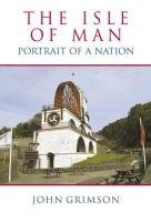Read Online The Isle of Man: Portrait of a Nation PDF