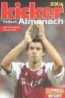 Kicker Fussball-Almanach 2004
