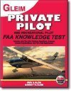 Private Pilot and Recreational Pilot : FAA Knowledge Test 2010: For the FAA Computer-Based Pilot Knowledge Test, Gleim, Irvin N. and Gleim, Garrett W., 1581947771