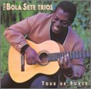 CD : Bola Sete - Tour De Force (CD)