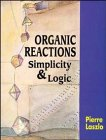 img - for Organic Reactions: Simplicity and Logic book / textbook / text book