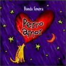 Perro Amor by Various Artists (1998-12-08)