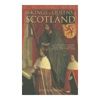 Kings and Queens of Scotland (Revealing History)