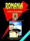 Romania Business Law Handbook, U. S. A. Global Investment Center Staff, 0739758322