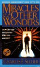Miracles and Other Wonders, Charles E. Sellier, 0440218047