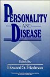 Personality and Disease (Wiley Series on Personality Processes)