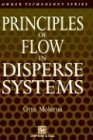 Principles of Flow in Diperse Systems, O. Molerus, 0412406306
