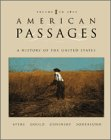 American Passages Vol. I : A History of the American People to 1877, Ayers, Edward L., 0030725739