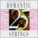 25 Romantic String Favorites