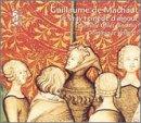 Machaut: Le vray remede d'amour /Ensemble Gilles Binchois * Vellard