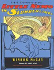 The Complete Little Nemo in Slumberland: Volume 3, 1908-1910