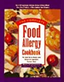 The Complete Food Allergy Cookbook: The Foods You've Always Loved without the Ingredients You Can't Have