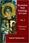 Byzantine Wall-Paintings of Crete-Rethymnon Province 9781899828036