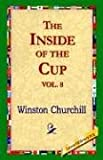 The Inside of the Cup Vol 8, Winston Churchill, 1421806967