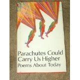 img - for Parachutes Could Carry Us Higher book / textbook / text book