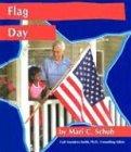 Flag Day, Mari C. Schuh and Mari Schuh, 0736816526