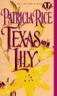 Texas Lily, Patricia Rice, 0451404688