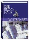 Der Brockhaus Wirtschaft: Betriebs- und Volkswirtschaft, Börse, Finanzen, Versicherungen und Steuern Gebundenes Buch – Februar 2008 Börse F A 3765303119 376530311920110925