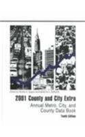 2001 County and City Extra: Annual Metro, City, and County Data Book (County and City Extra, 2001) (County & City Extra: Annual Metro, City & County Data Book)