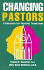 Changing Pastors, Thomas P. Sweetser and Mary Benet McKinney, 1556129610