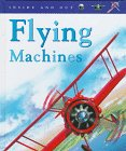 Flying Machines, Angela Royston, 1575721759