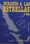 Descargar Libro Mirando Las Estrellas J. Vila