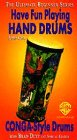 Have Fun Play Hand Drums - Conga  - Ultimate  Beginner Series: Step One [VHS]