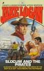 Slocum and the Pirates, Jake Logan, 0515116335