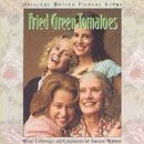 Fried Green Tomatoes: Original Motion Picture Score by Mca
