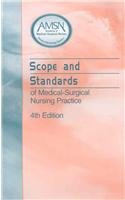 Scope and Standards of Medical-Surgical Nursing Practice