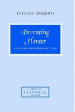 Inventing Homer: The Early Reception of Epic (Cambridge Classical Studies)