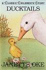 Ducktails, Janette Oke, 0934998205