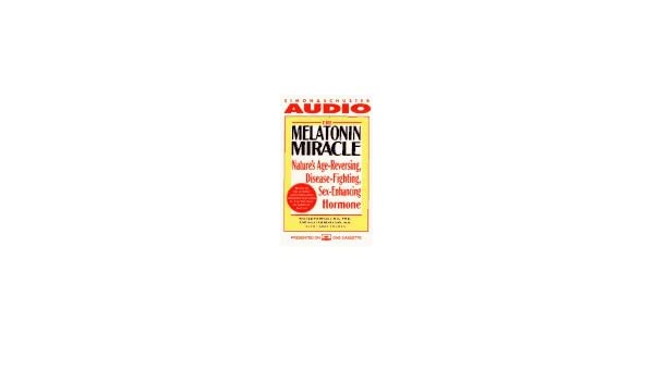 The Melatonin Miracle: Natures Age-Reversing, Disease-Fighting, Sex-Enhancing Hormone/Cassette: Amazon.es: Walter Pierpaoli, William Regelson: Libros en ...