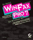 All about WinFax Pro 7 for Windows 95, John Ross, 0782118798
